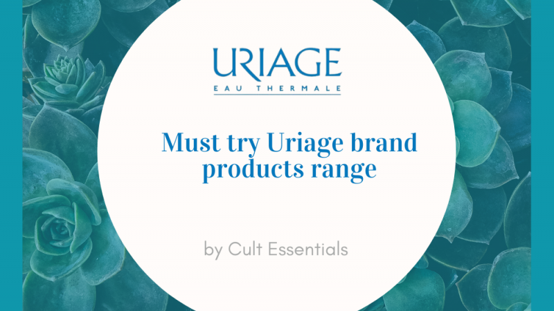 Must try Uriage brand products range